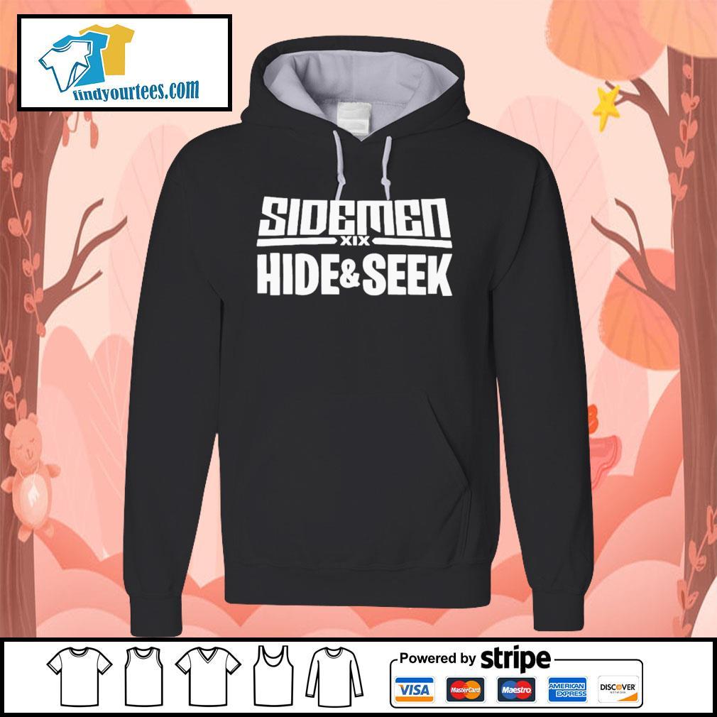 Side men XIX hide and seek s Hoodie