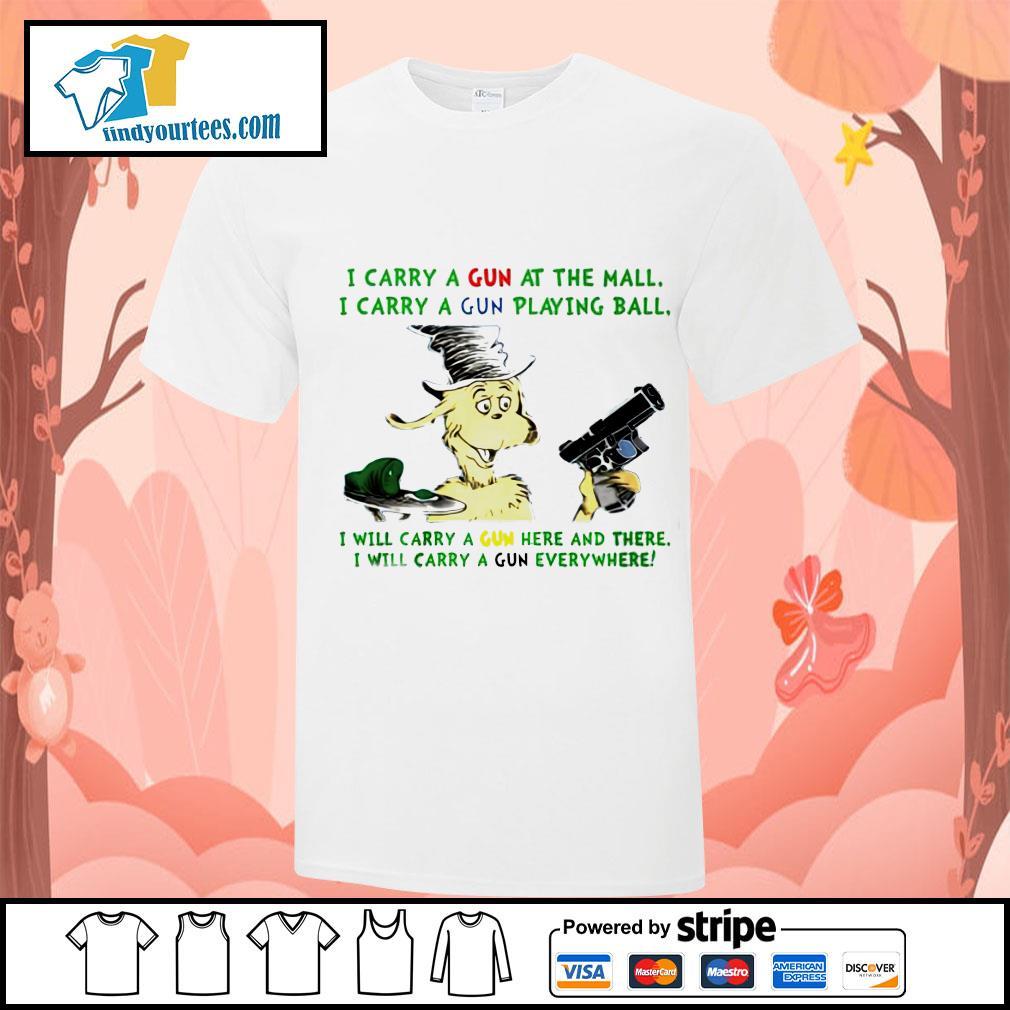 Dr Seuss i carry a gun at the mall i carry a gun playing ball shirt