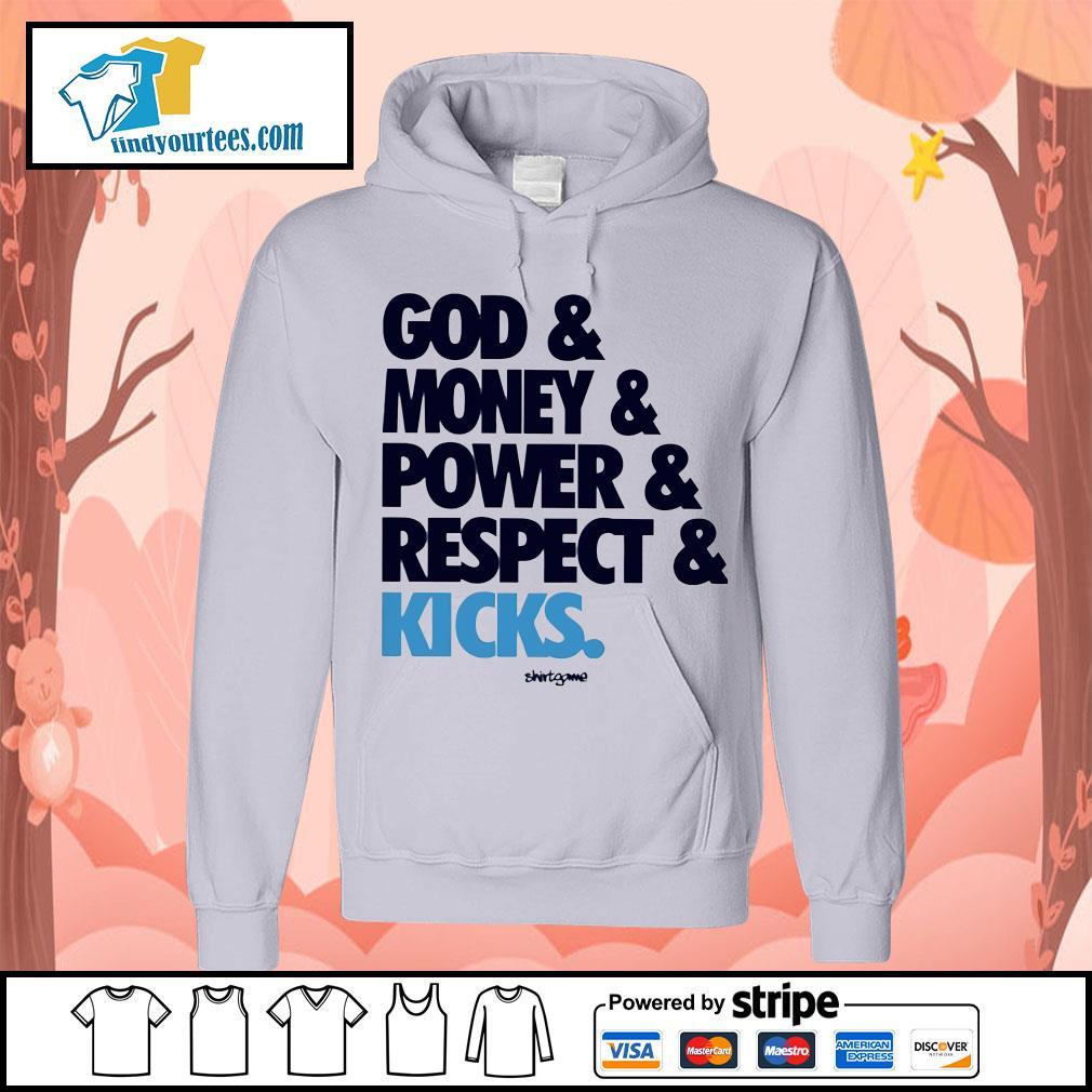 God money power respect kicks Hoodie