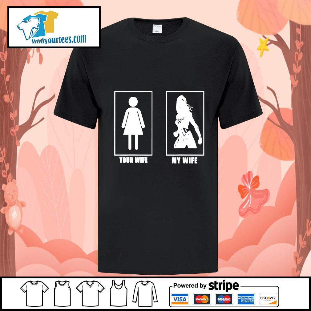 Official your wife my wife shirt