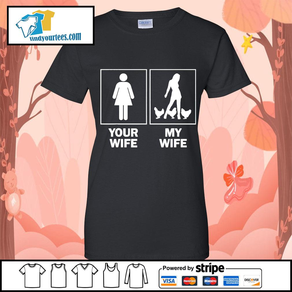 Your wife my wife chicken Ladies-Tee
