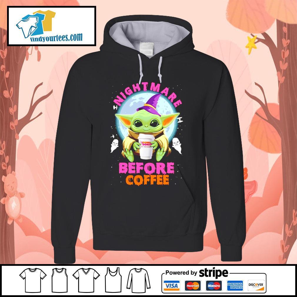 Baby Yoda nightmare before coffee Dunkin' Donuts Halloween s Hoodie