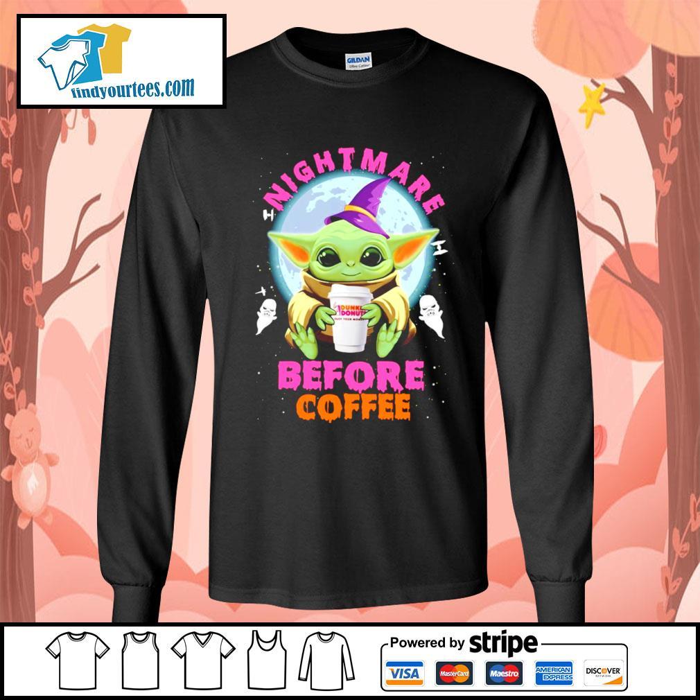 Baby Yoda nightmare before coffee Dunkin' Donuts Halloween s Long-Sleeves-Tee