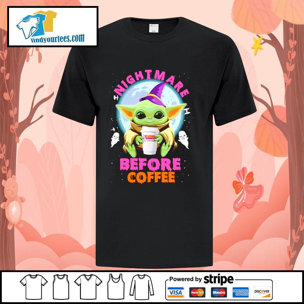 Baby Yoda nightmare before coffee Dunkin' Donuts Halloween shirt