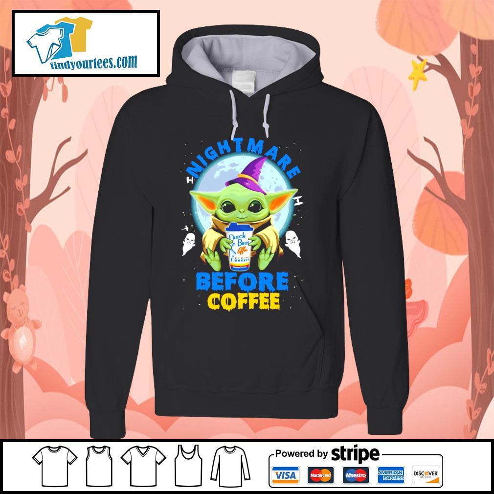 Baby Yoda nightmare before coffee Dutch Bros coffee Halloween s Hoodie