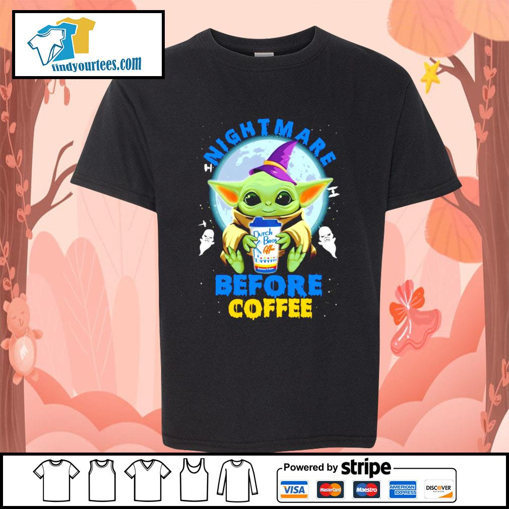 Baby Yoda nightmare before coffee Dutch Bros coffee Halloween s Kid-T-shirt