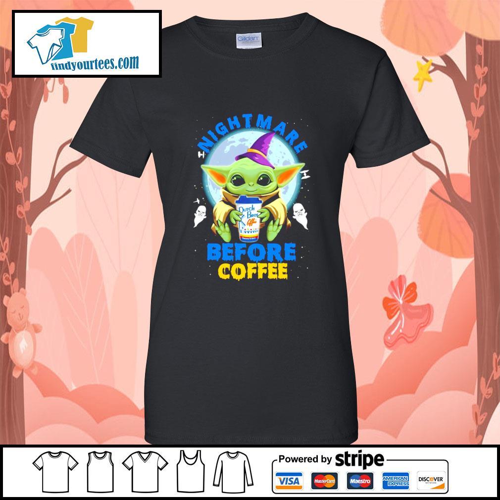 Baby Yoda nightmare before coffee Dutch Bros coffee Halloween s Ladies-Tee