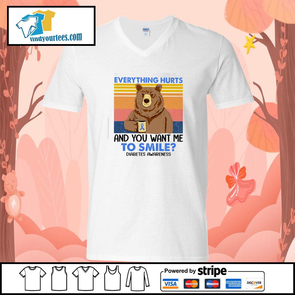Bear everything hurts and you want me to smile diabetes awareness vintage s v-neck-t-shirt