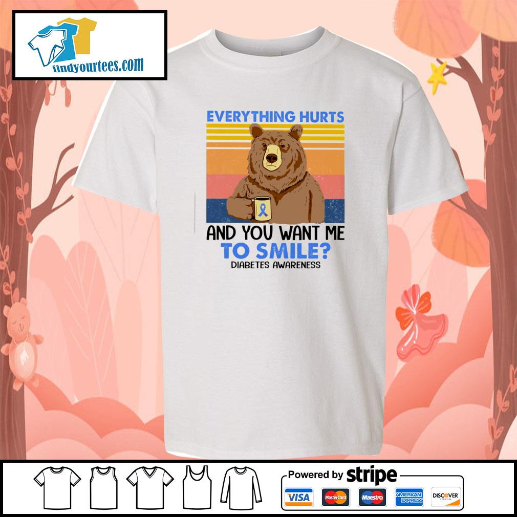 Bear everything hurts and you want me to smile diabetes awareness vintage s youth-tee
