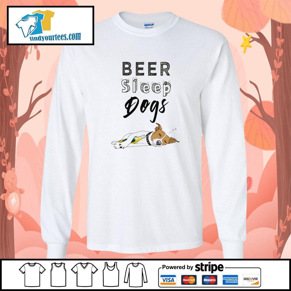 Beer sleep dogs s longsleeve-tee
