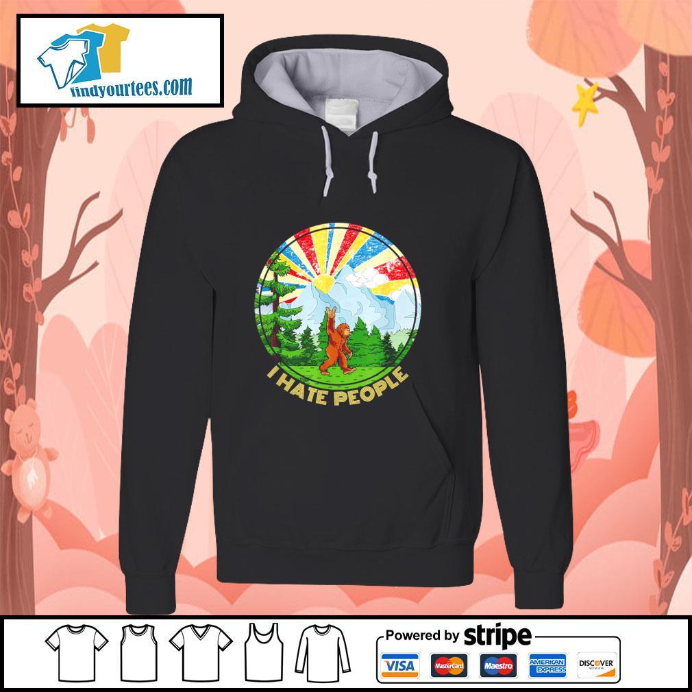 Bigfoot mount sunshine I hate people s hoodie