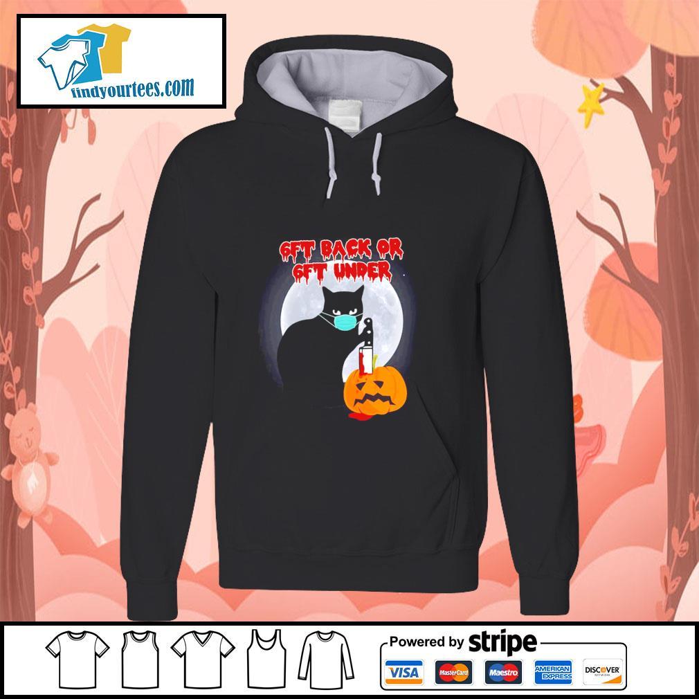Black cat mask murder 6ft back or 6ft under pumpkin halloween s hoodie