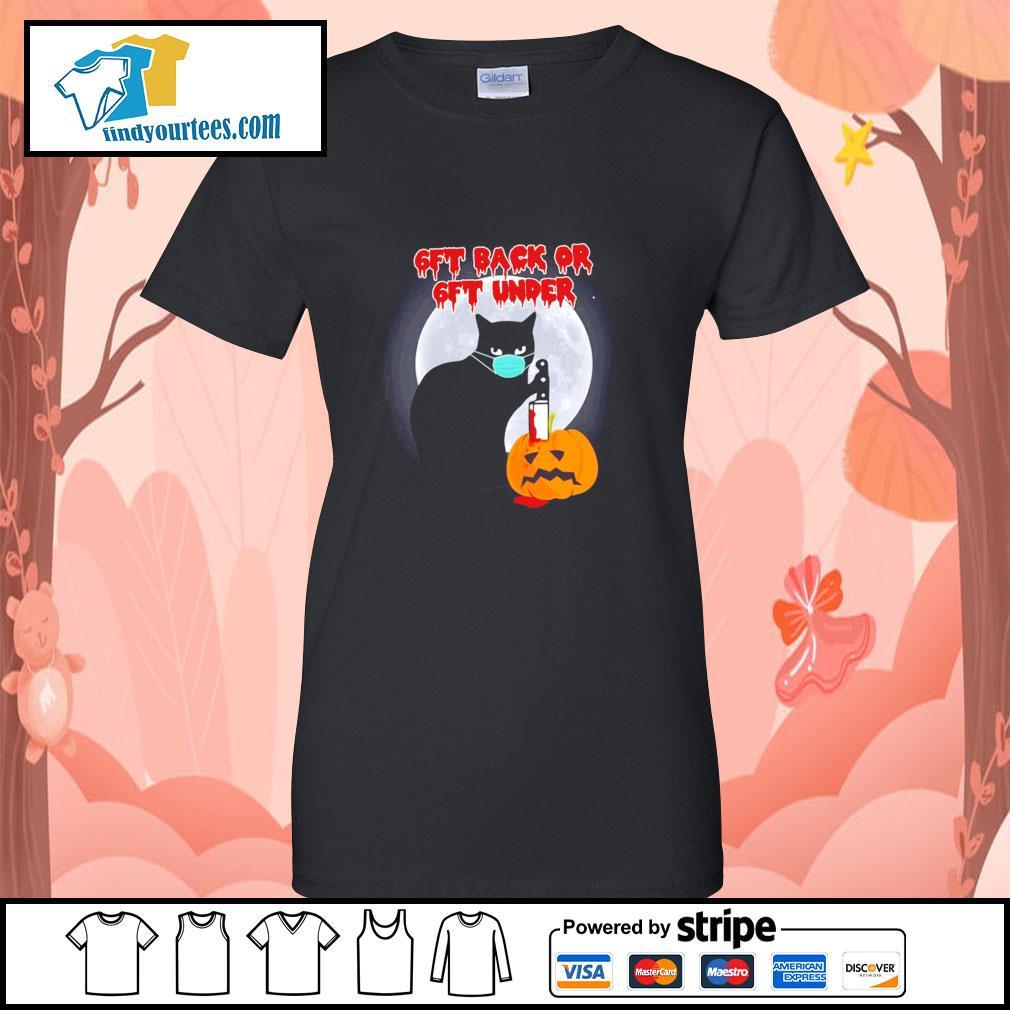 Black cat mask murder 6ft back or 6ft under pumpkin halloween s ladies-tee