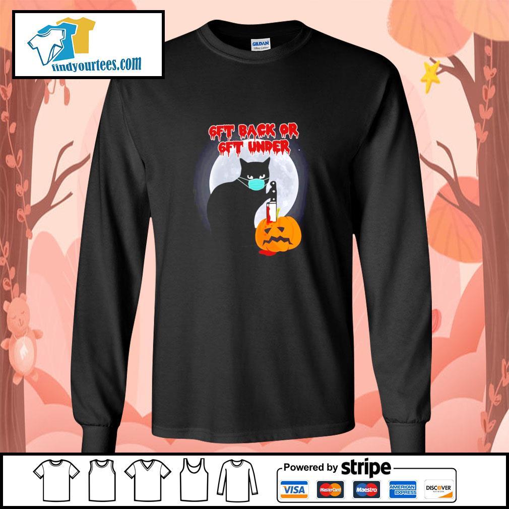 Black cat mask murder 6ft back or 6ft under pumpkin halloween s longsleeve-tee