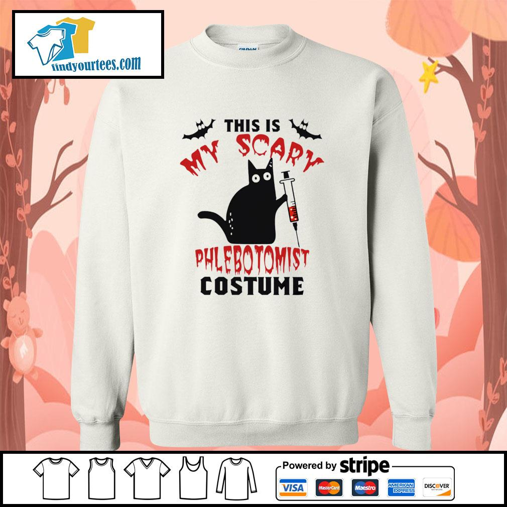 Black cat this is my scary phlebotomist costume halloween s sweater
