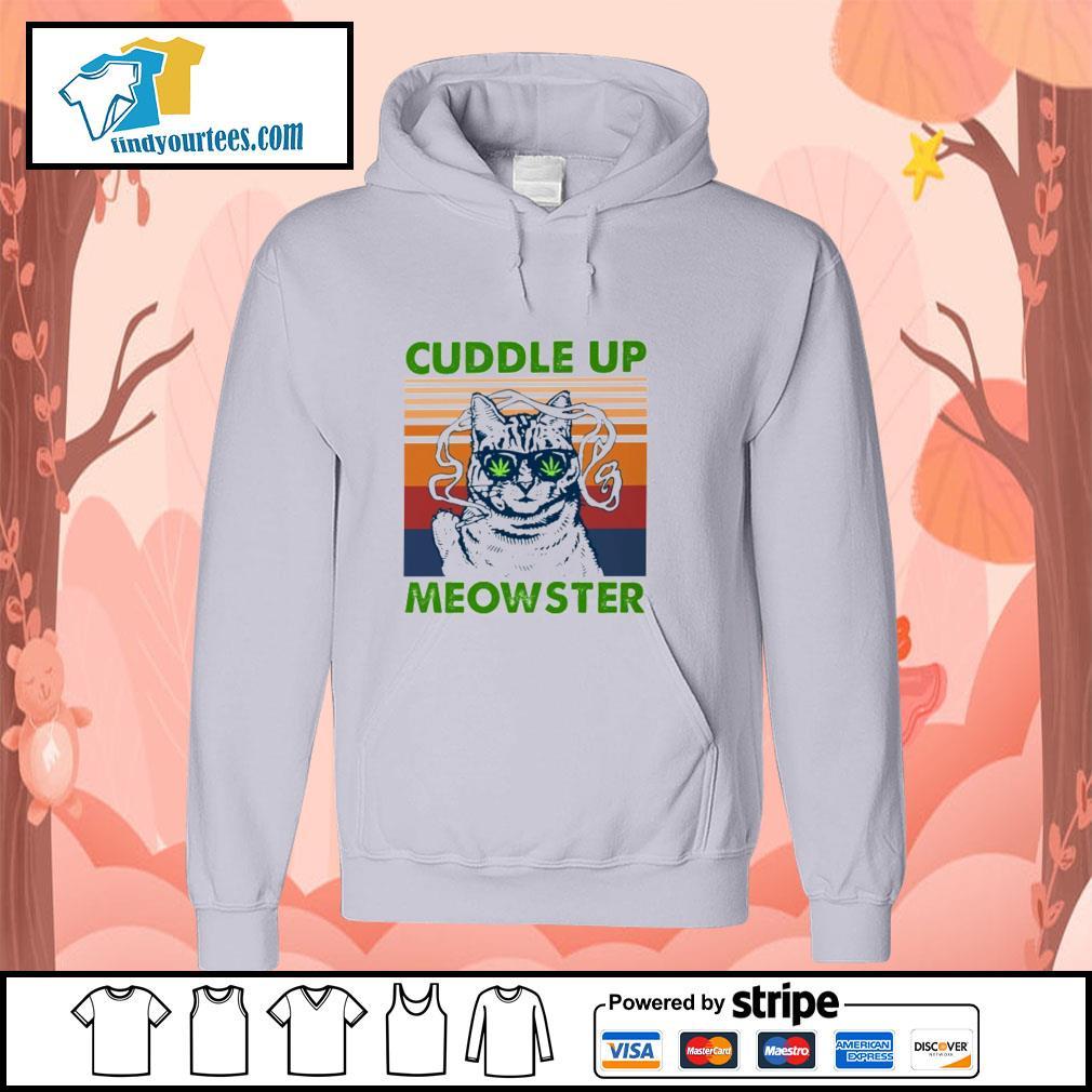 Cuddle up meowster weed vintage s hoodie