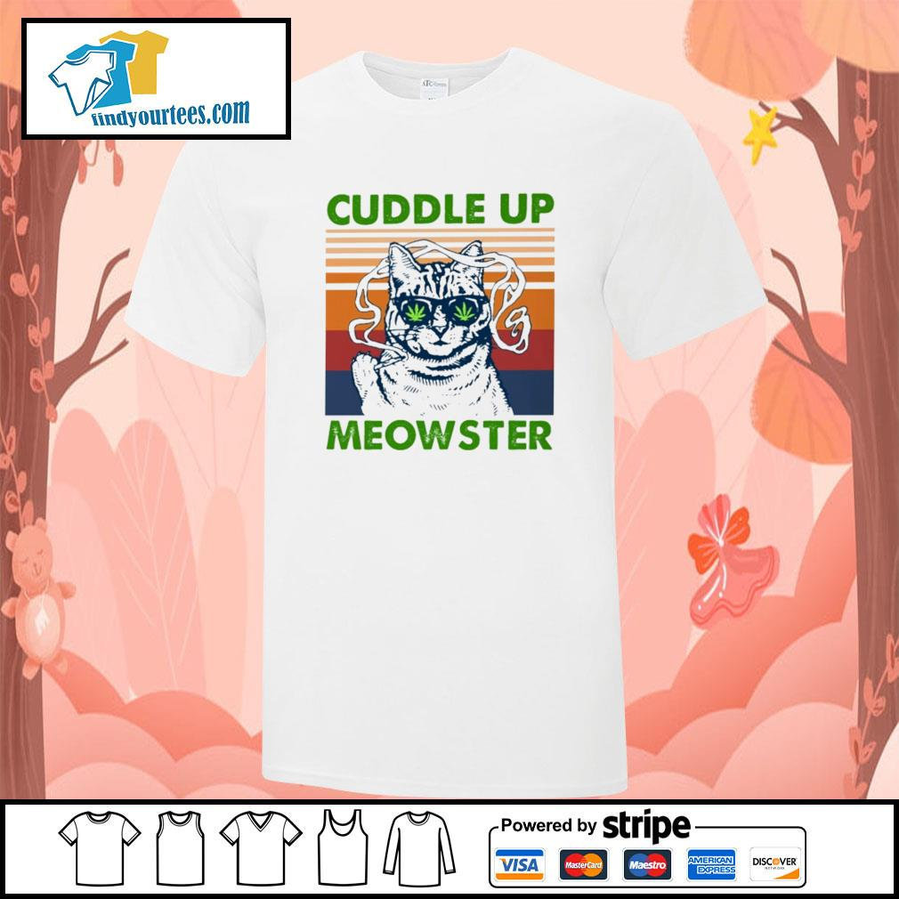 Cuddle up meowster weed vintage shirt