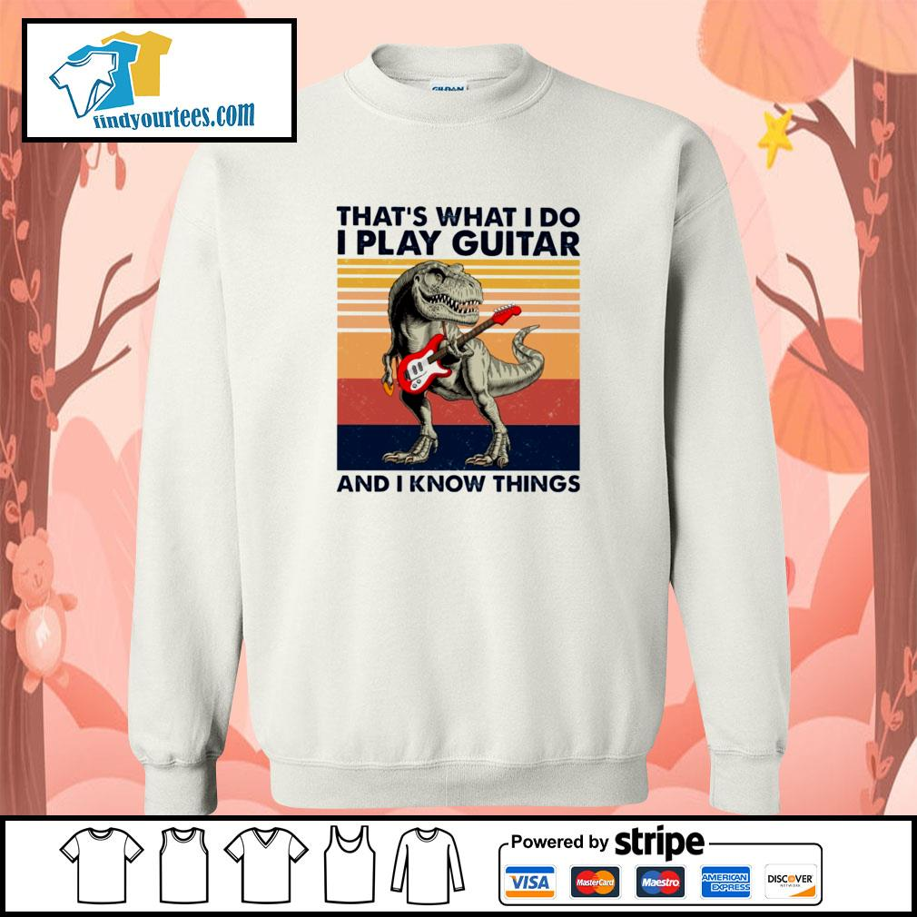 Dinosaur that's what I do I play guitar and I know things vintage s sweater