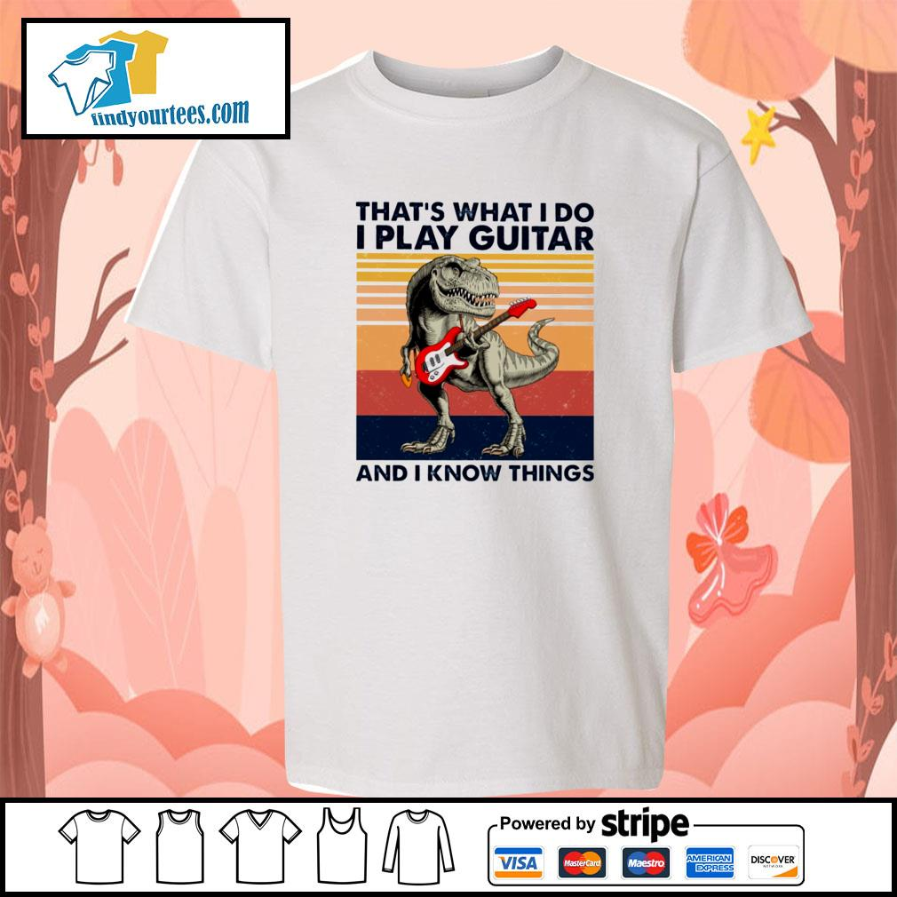 Dinosaur that's what I do I play guitar and I know things vintage s youth-tee