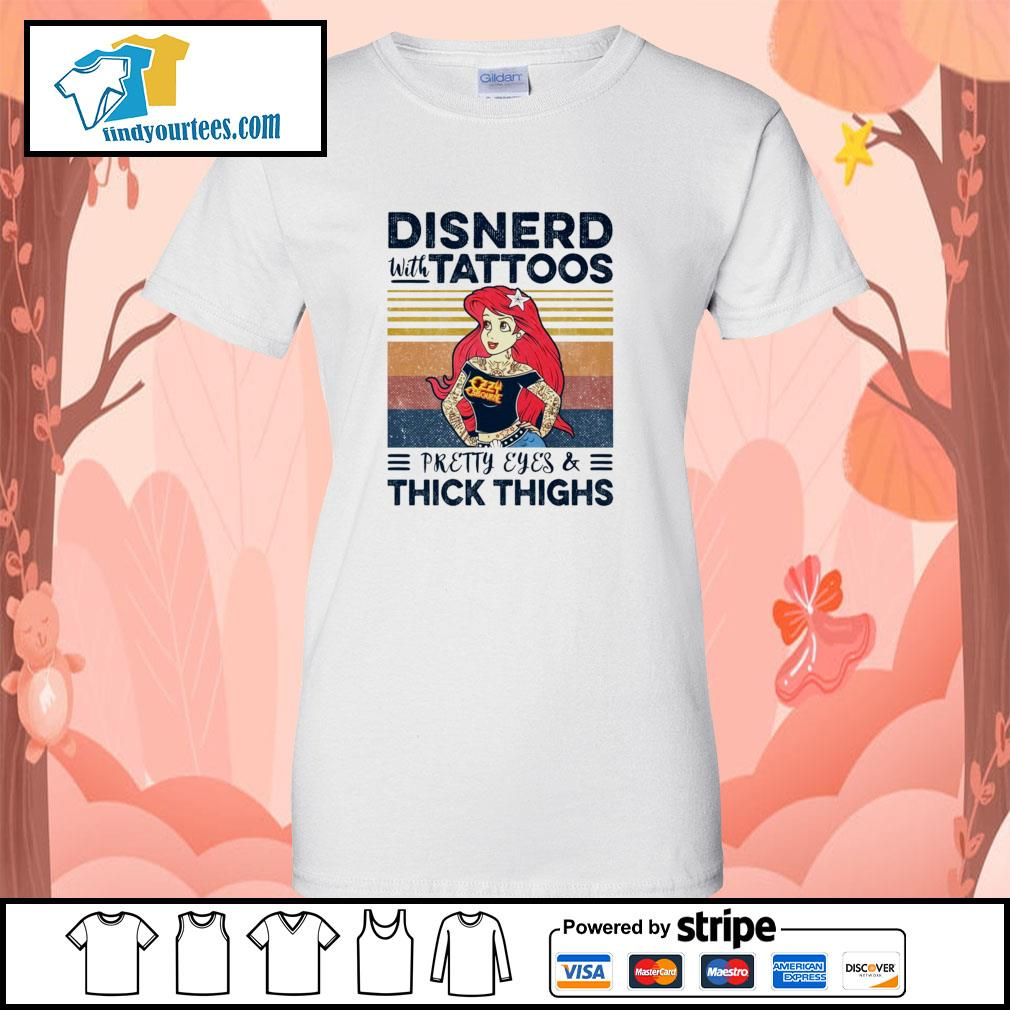 Disnerd with tattoos pretty eyes and thick thighs vintage s ladies-tee
