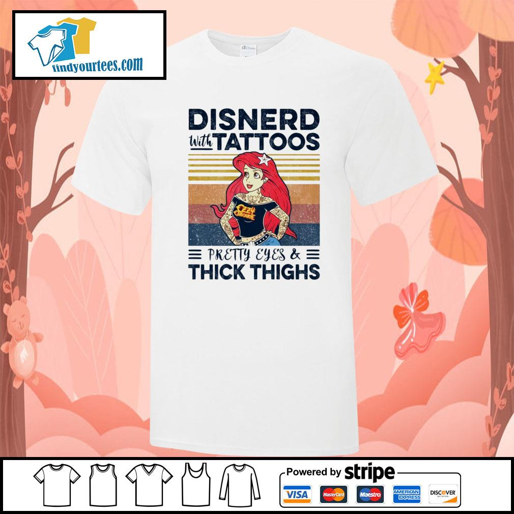 Disnerd with tattoos pretty eyes and thick thighs vintage shirt