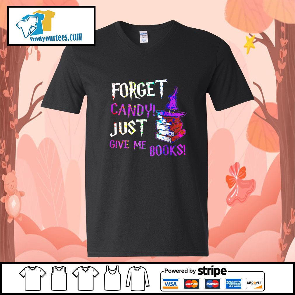 Forget candy just give me books Halloween s V-neck-T-shirt