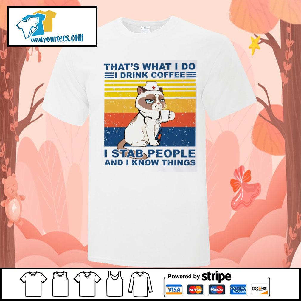 Grumpy Cat nurse that's what I do I drink coffee I stab people and I know things vintage shirt