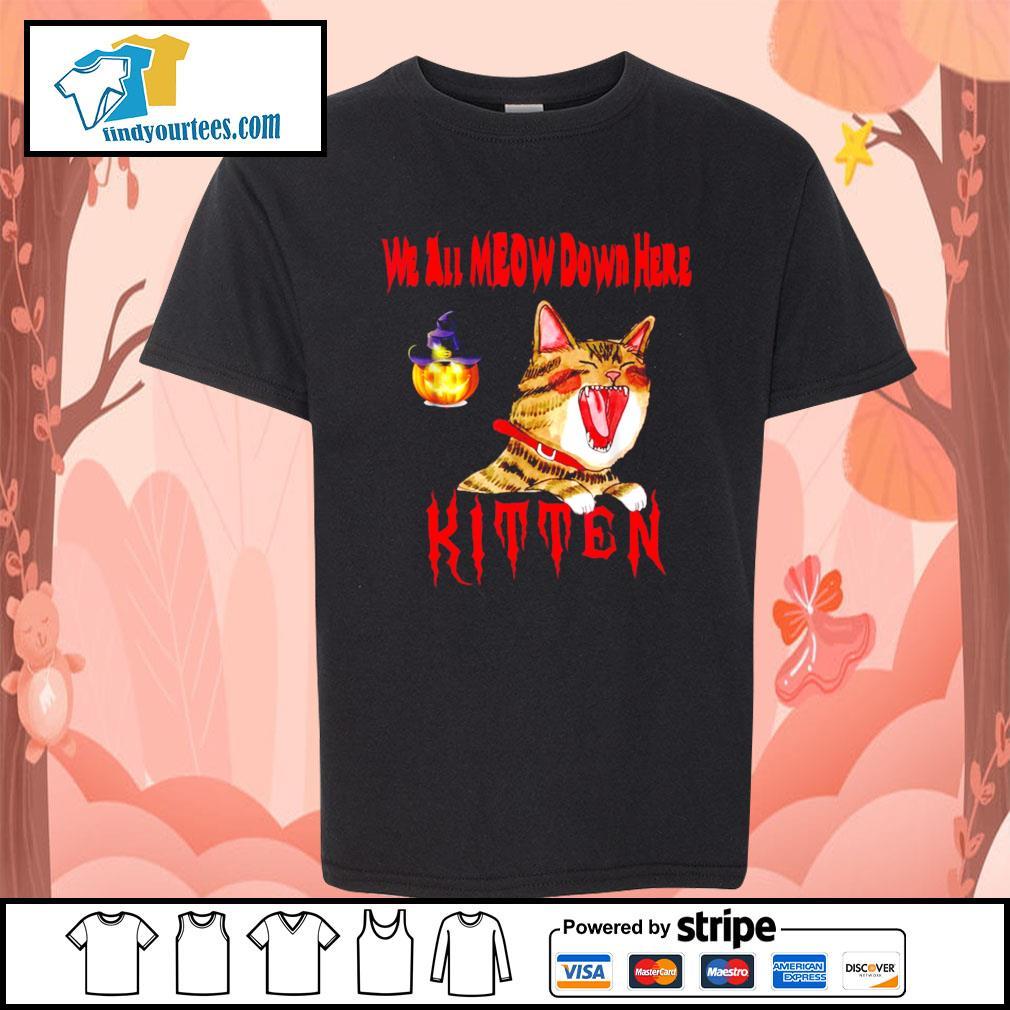 Halloween Cat we all meow down here kitten s Kid-T-shirt