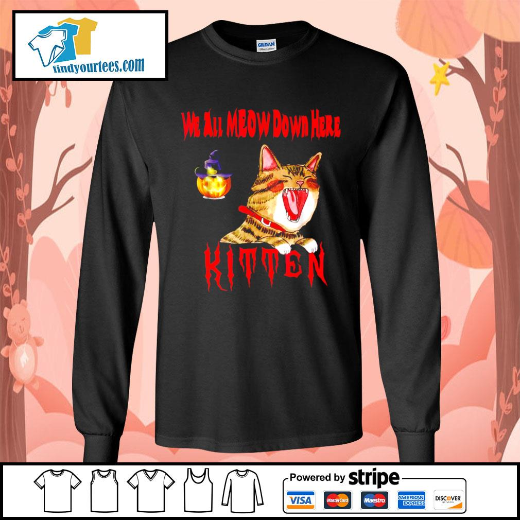 Halloween Cat we all meow down here kitten s Long-Sleeves-Tee