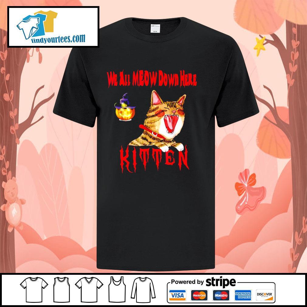 Halloween Cat we all meow down here kitten shirt