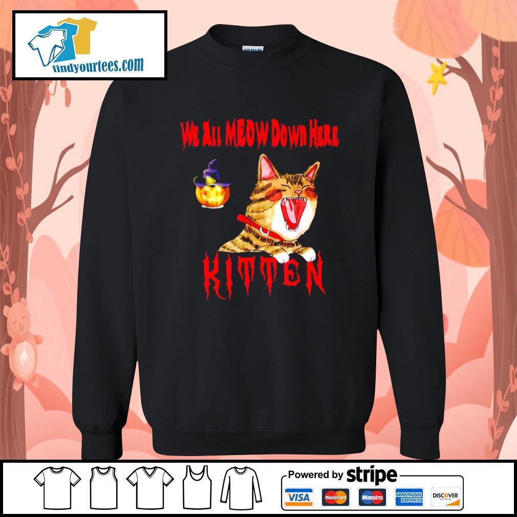 Halloween Cat we all meow down here kitten s Sweater