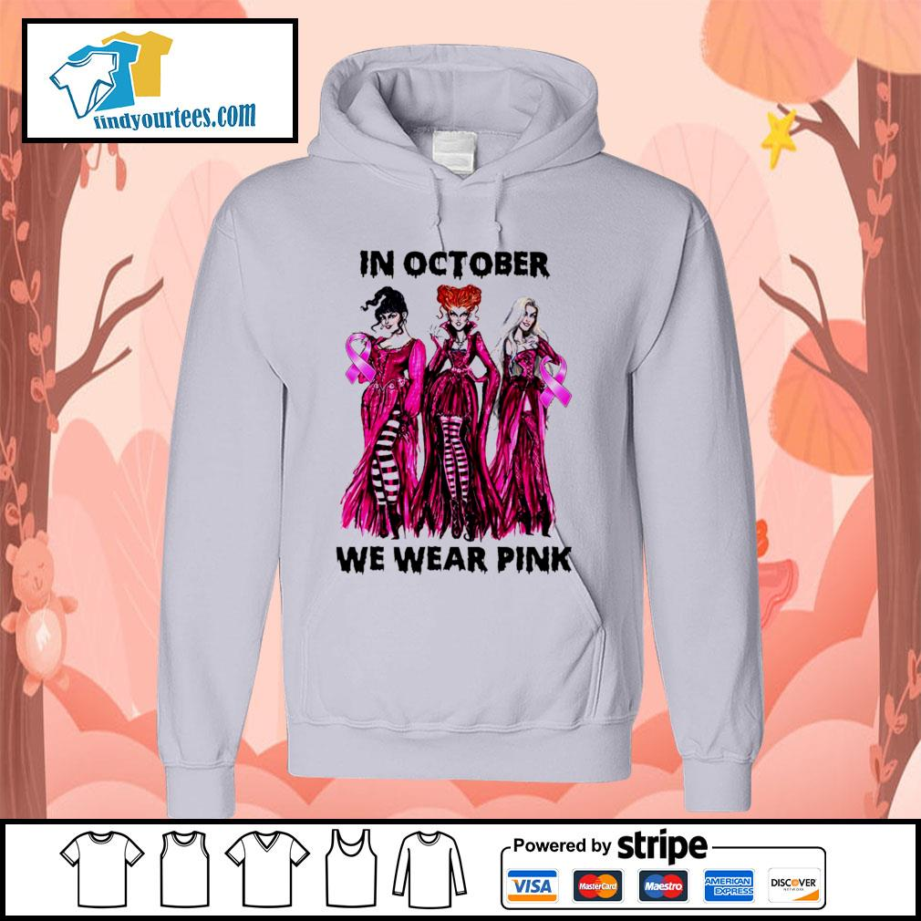 Hocus Pocus in october we wear pink s Hoodie
