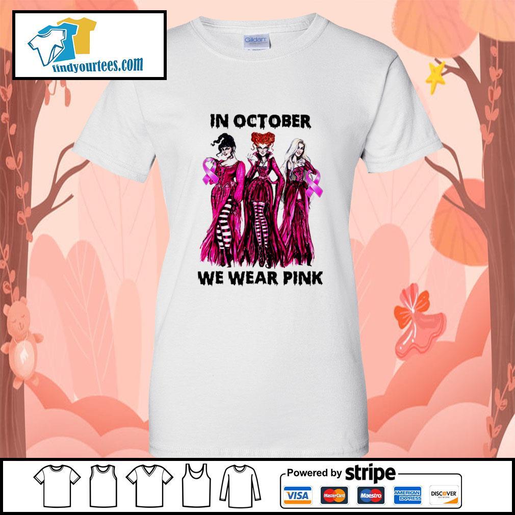 Hocus Pocus in october we wear pink s Ladies-Tee
