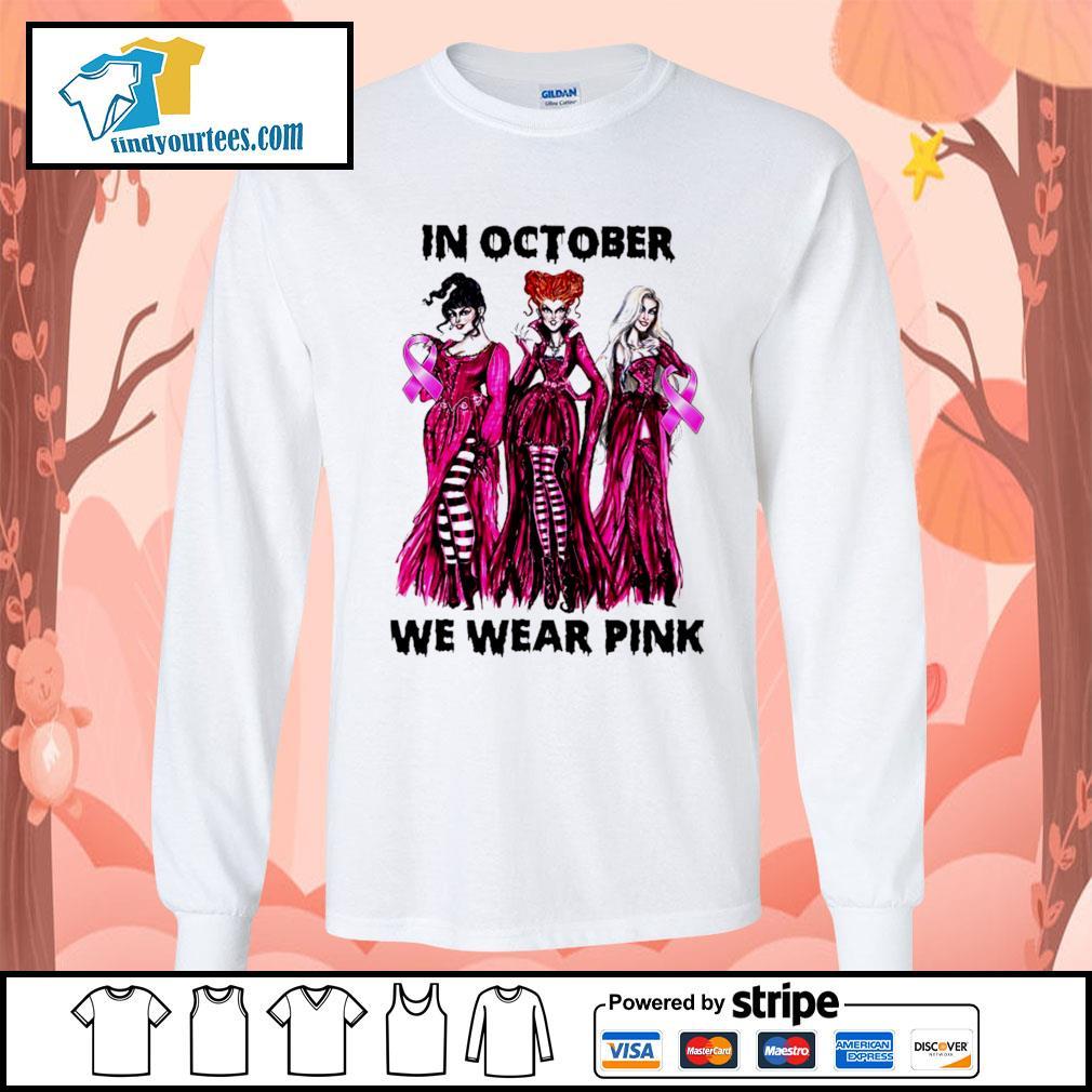 Hocus Pocus in october we wear pink s Long-Sleeves-Tee