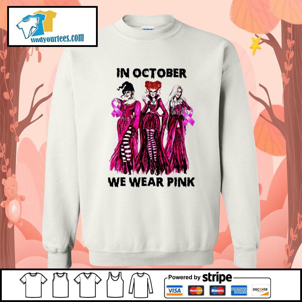 Hocus Pocus in october we wear pink s Sweater