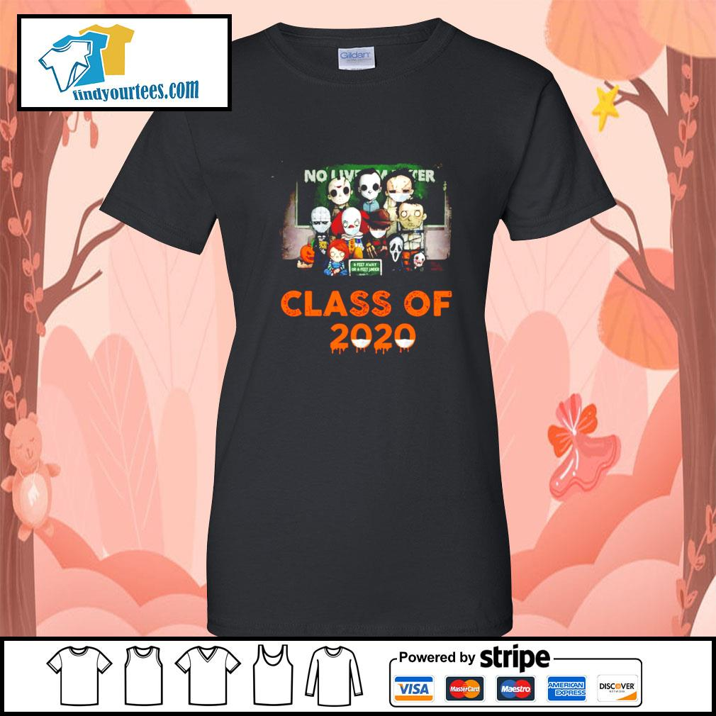 Horror movie characters chibi no lives matter class of 2020 Halloween s Ladies-Tee
