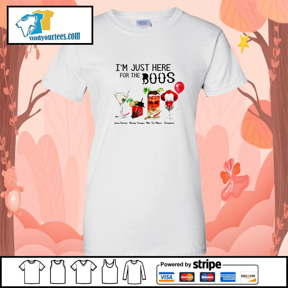 Horror movie characters I'm just here for the boos Halloween s Ladies-Tee