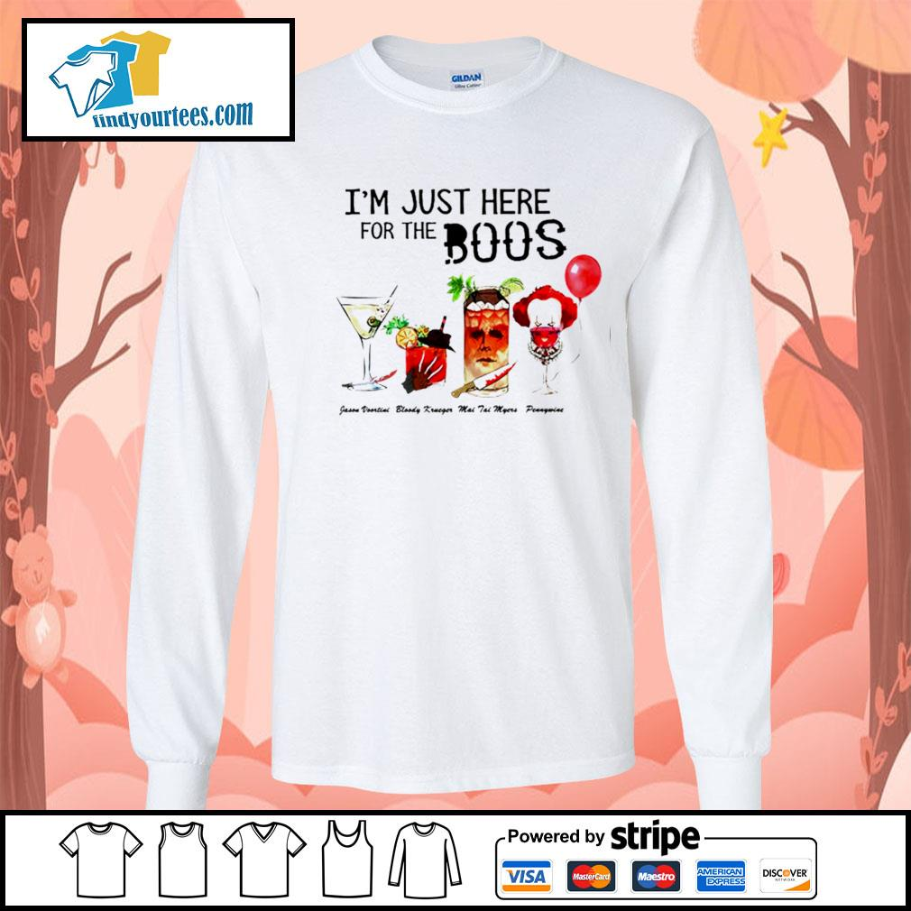 Horror movie characters I'm just here for the boos Halloween s Long-Sleeves-Tee