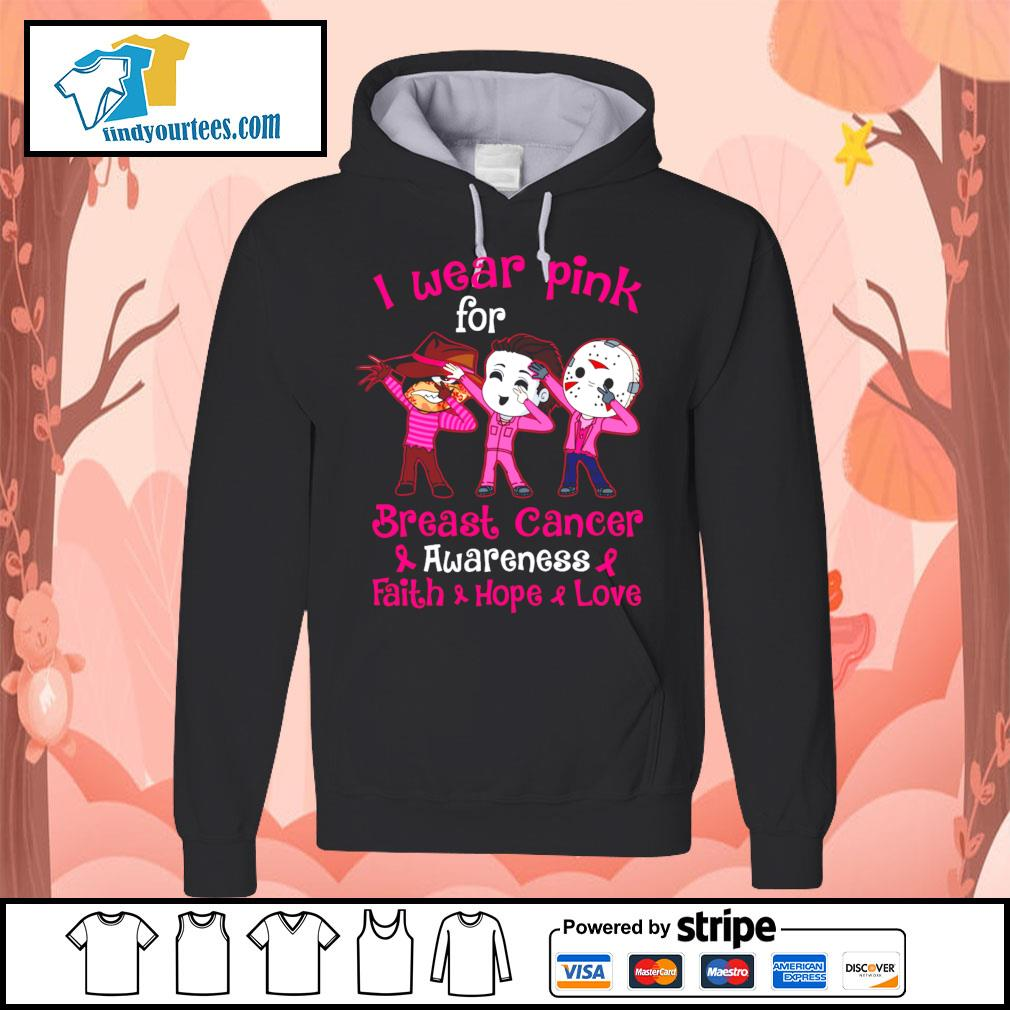 Horror movie characters I wear pink for breast cancer awareness faith hope love s Hoodie