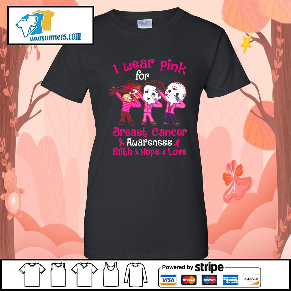 Horror movie characters I wear pink for breast cancer awareness faith hope love s Ladies-Tee