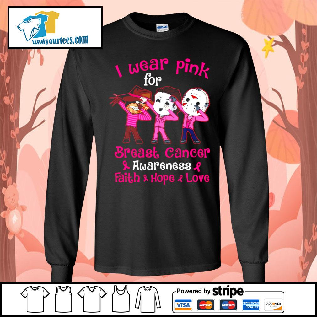 Horror movie characters I wear pink for breast cancer awareness faith hope love s Long-Sleeves-Tee