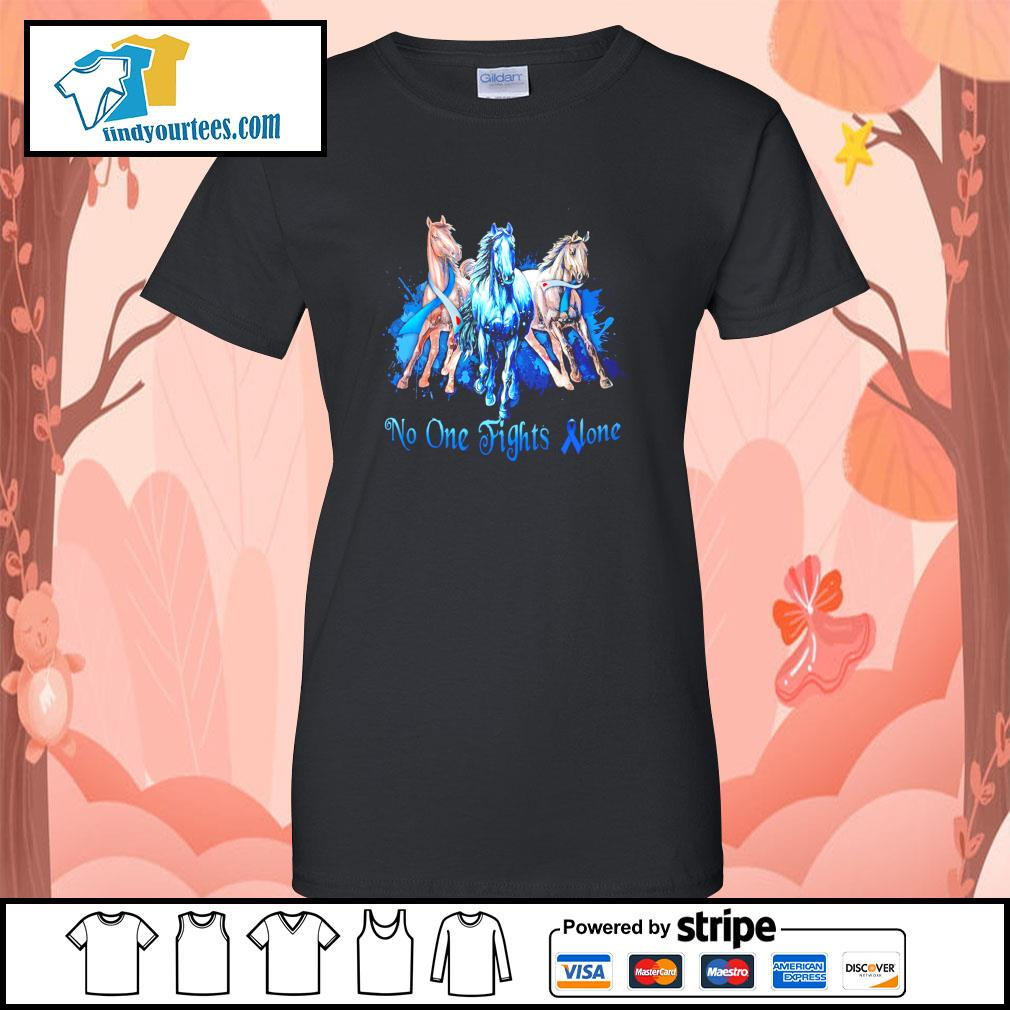 Horse no one fight alone gastric cancer s ladies-tee