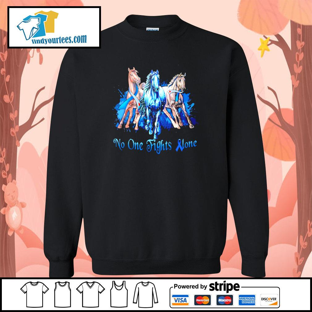 Horse no one fight alone gastric cancer s sweater