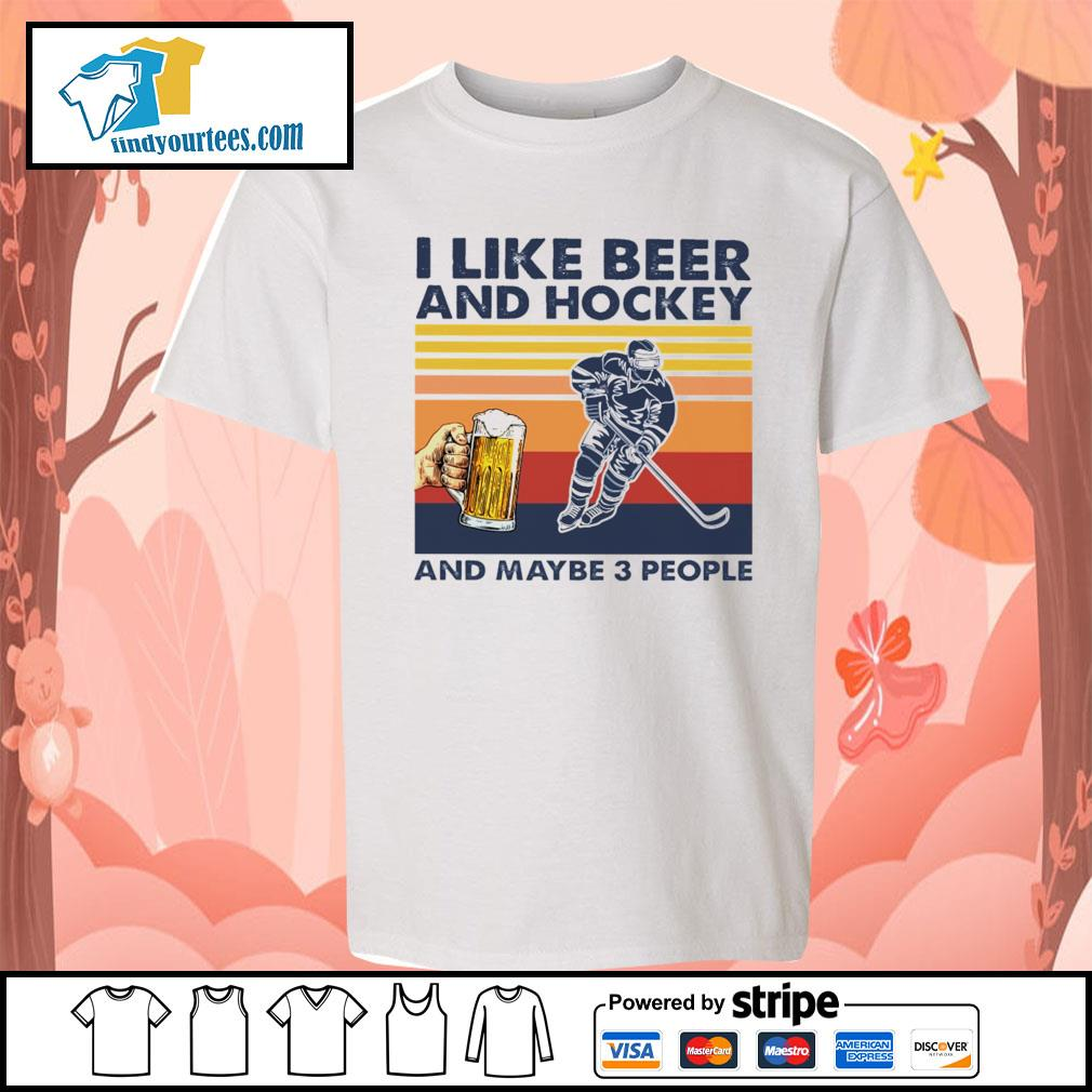 I like beer and hockey and maybe 3 people vintage s Kid-T-shirt