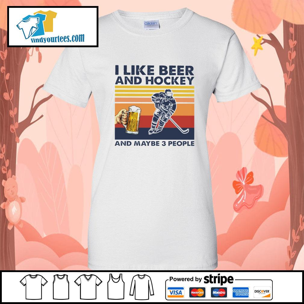 I like beer and hockey and maybe 3 people vintage s Ladies-Tee