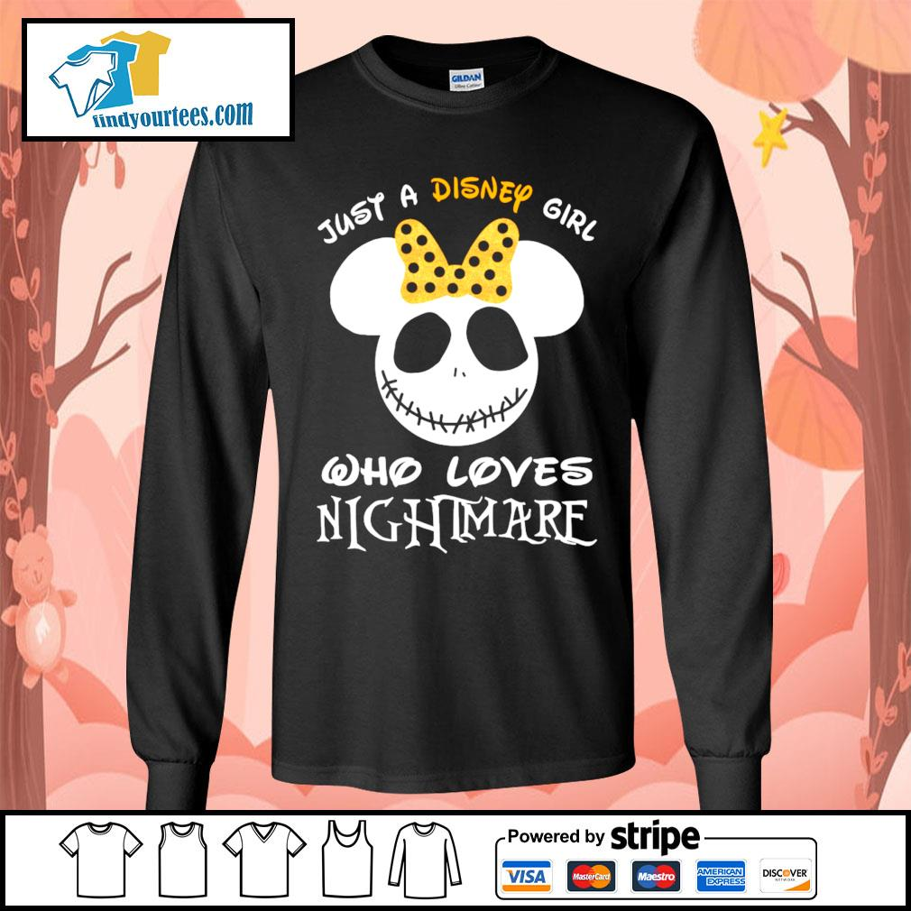 Jack Skellington face just a Disney girl who loves nightmare s Long-Sleeves-Tee
