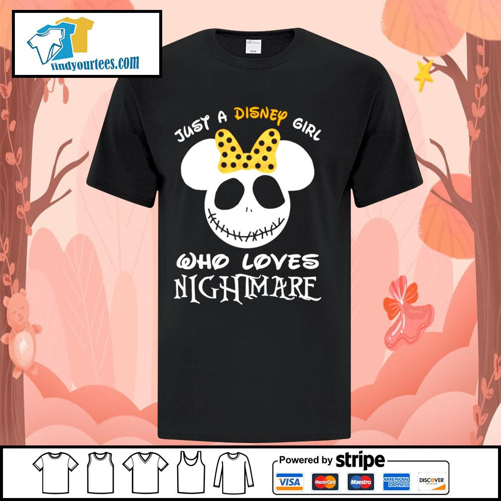 Jack Skellington face just a Disney girl who loves nightmare shirt