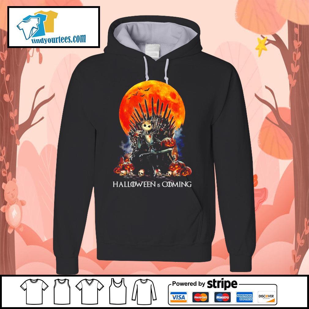 Jack Skellington king Halloween is coming GOT s Hoodie