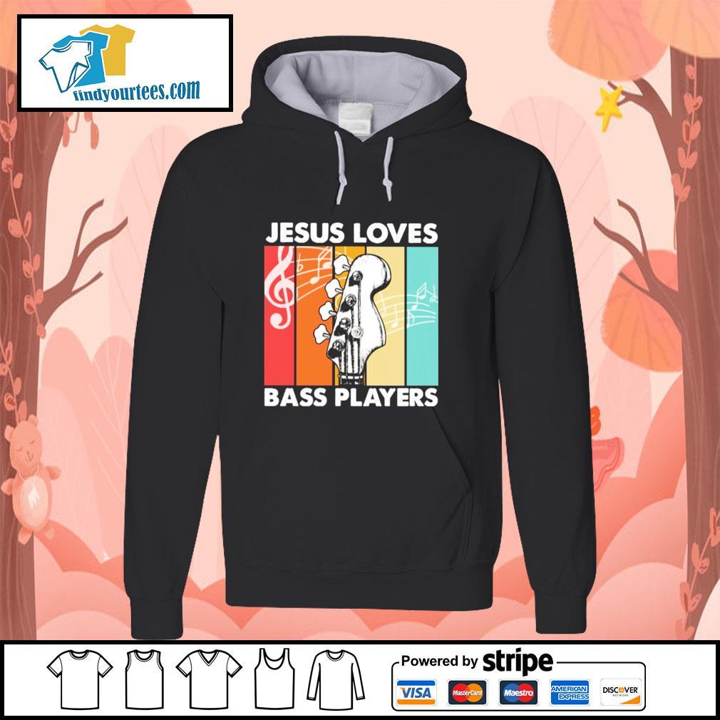Jesus loves bass players vintage s hoodie