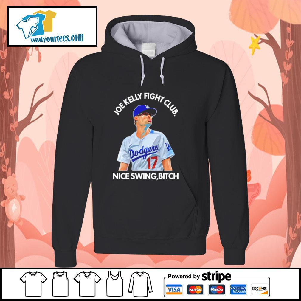 Joe Kelly club nice swing bitch s hoodie